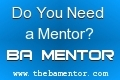Do you need  mentor?  BA Mentor