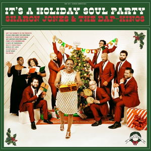 It's A Holiday Soul Party (CD) ~ Sharon Jones & The Dap-Kings Cover Art