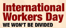 international workers day | we won't be divided
