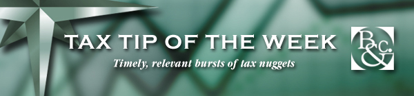 Timely, relevant bursts of tax nuggets from Bradstreet & Co.
