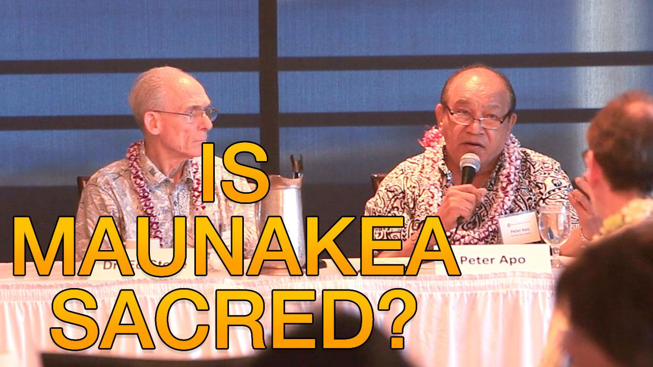 Peter Apo: Is Maunakea Sacred?