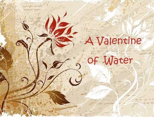 Valentines WATER