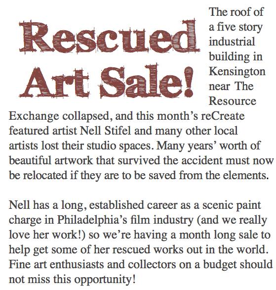 Rescued Art Sale Information: http://www.theresourceexchange.org/workshops/artist-reception-and-sale-nell-stifel/