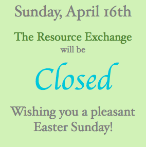 Sunday, April 16th: CLOSED for Easter