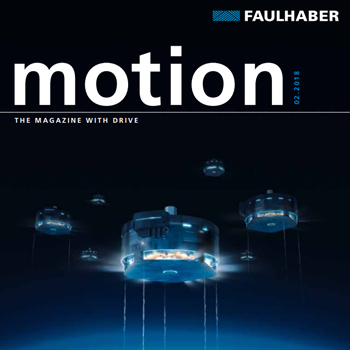 Faulhaber Motion magazine issue 2018.2