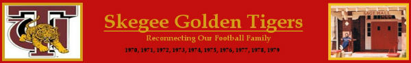 Skegee Golden Tigers Banner ( Reconnecting our Football Family)