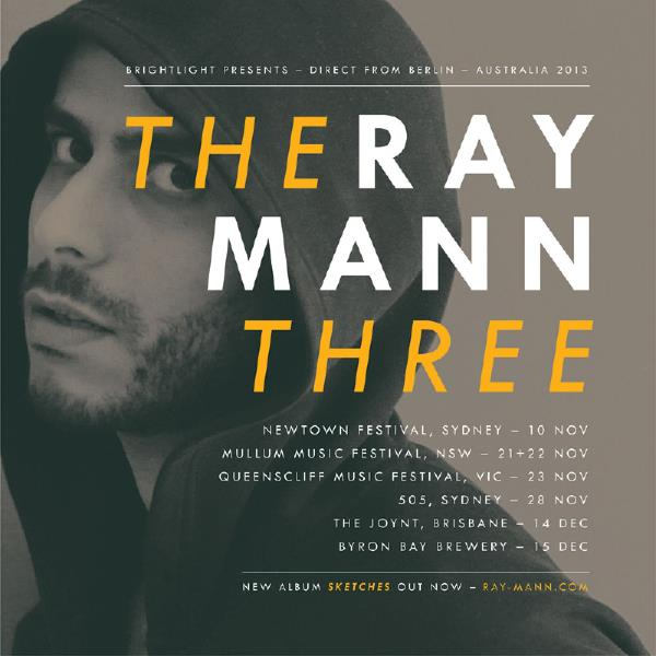 The Ray Mann Three | Live in Australia 2013
