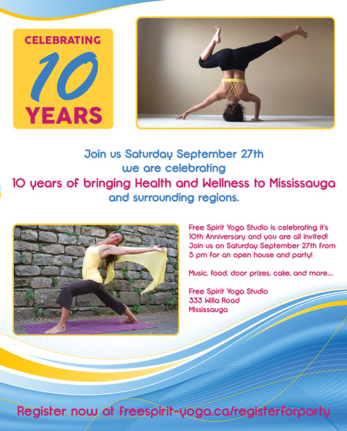 On September 27th we are celebrating 10 years of yoga at Free Spirit Yoga in Mississauga!