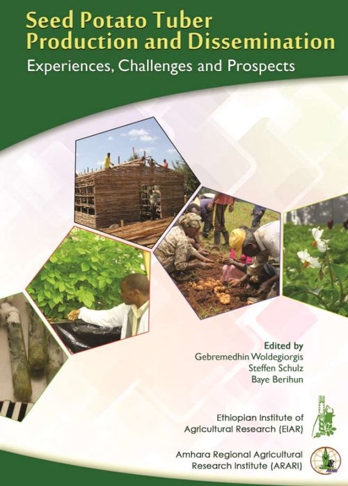 Seed potatoes in Ethiopia: Experiences, Challenges and Opportunities