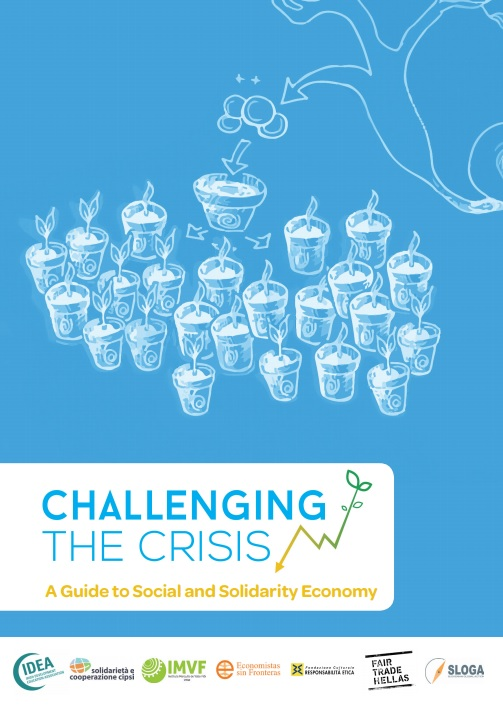 Challenging the Crisis: A Guide to Social and Solidarity Economy