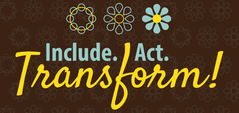Include Act Transform!