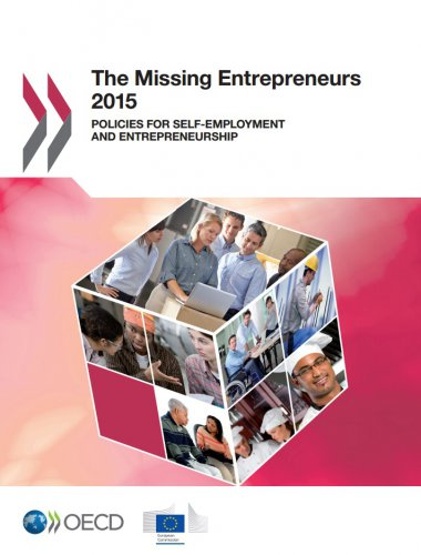 The Missing Entrepreneurs 2015: Policies for Self-Employment and Entrepreneurship