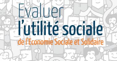 Evaluer l'utilité sociale de l'ESS : un alter'guide