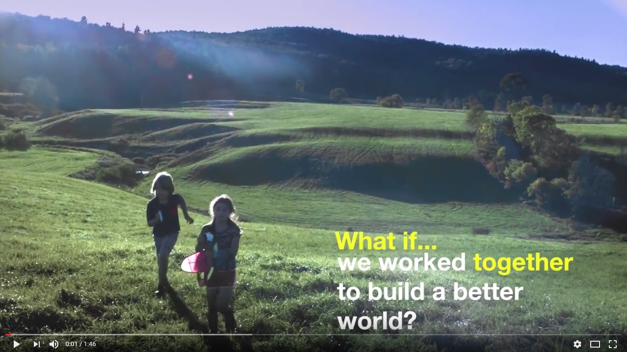 What if...we worked together to build a better world