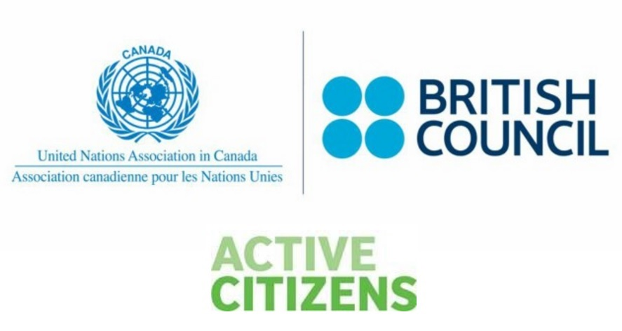 United Nations Association in Canada (UNA-Canada) and the British Council Canada: Active Citizens
