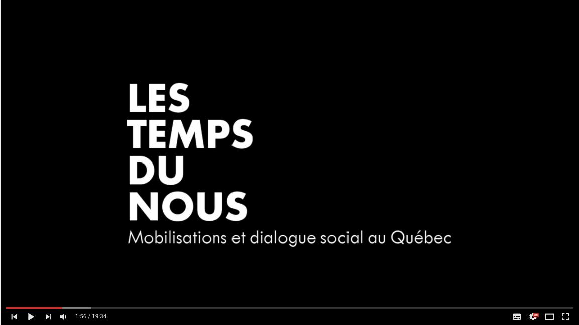 Les Temps du nous : Mobilisations et dialogue social du Québec