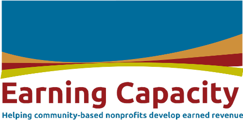 Earning Capacity: Helping community-based nonprofits develop earned revenue