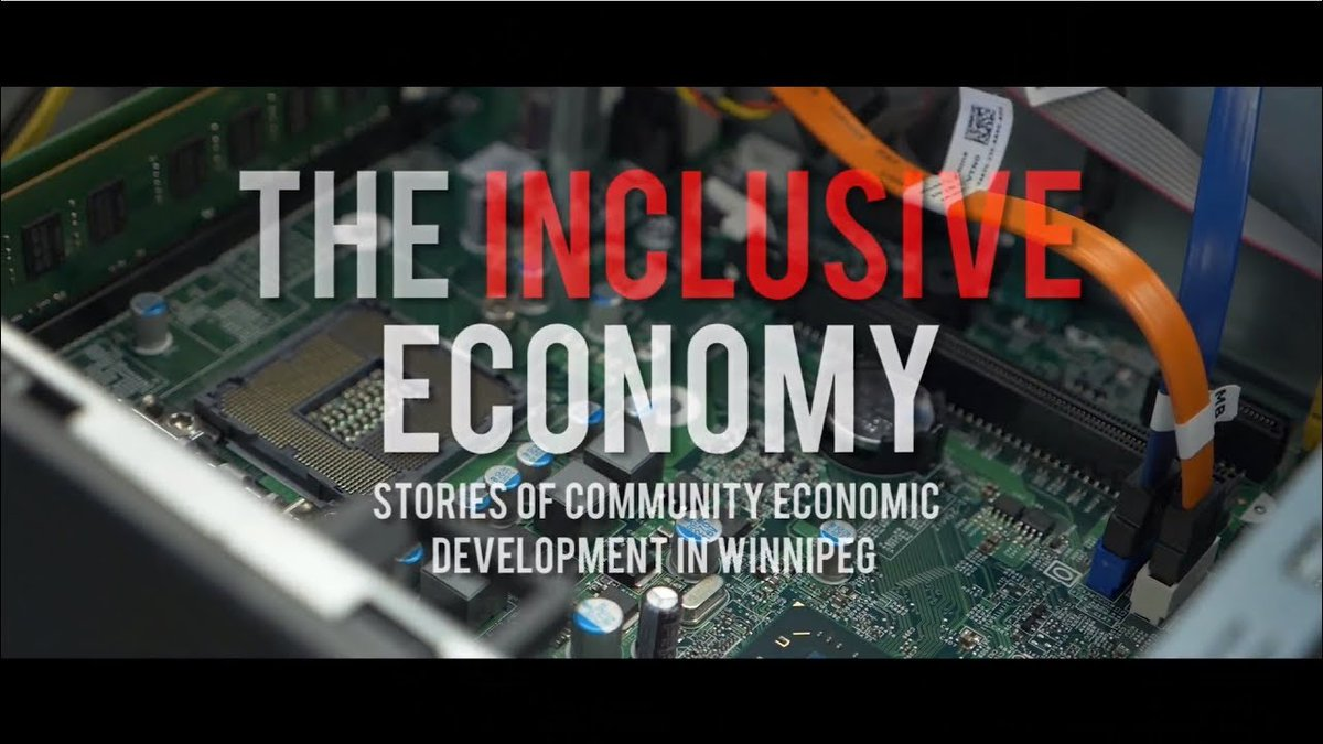 The Inclusive Economy: Stories of CED in Manitoba