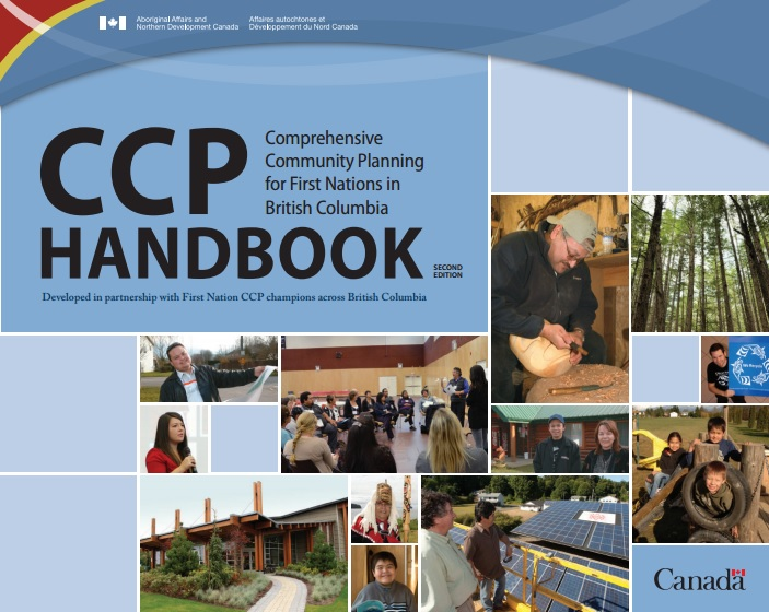 CCP Handbook: Comprehensive Community Planning for First Nations in British Columbia