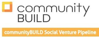 CommunityBUILD Social Venture Pipeline