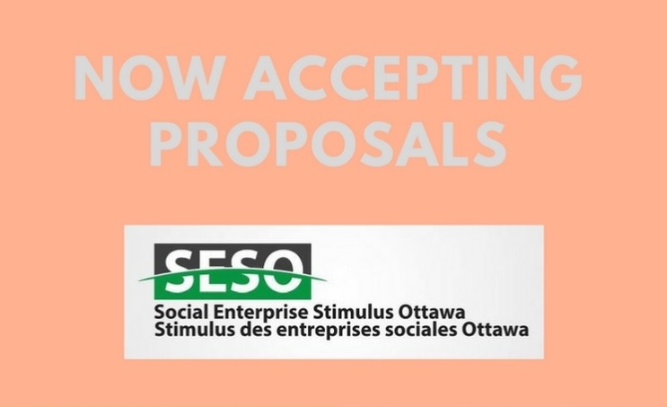 Now Accepting Proposals: Social Enterprise Stimulus Ottawa