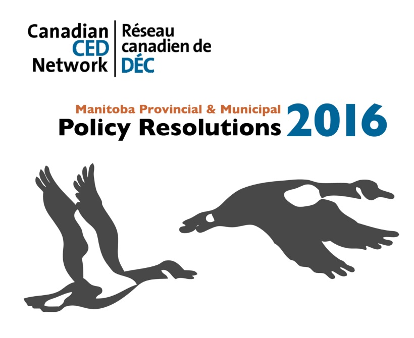CCEDNet-Manitoba Provincial & Municipal Policy Solutions 2016