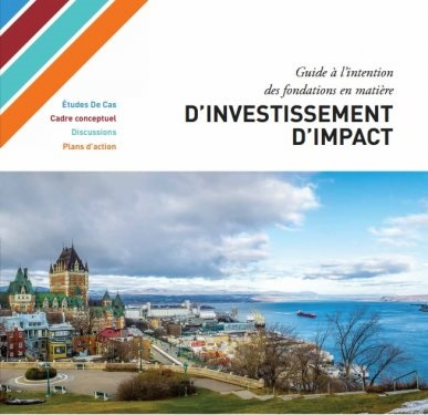 Guide à l'intention des fondations en matière d'investissement d'impact