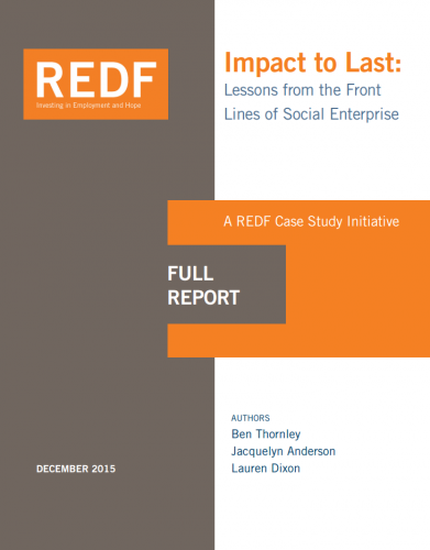 Impact to Last: Lessons from the Front Lines of Social Enterprise