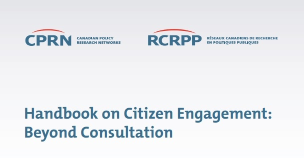 Handbook on Citizen Engagement: Beyond Consultation