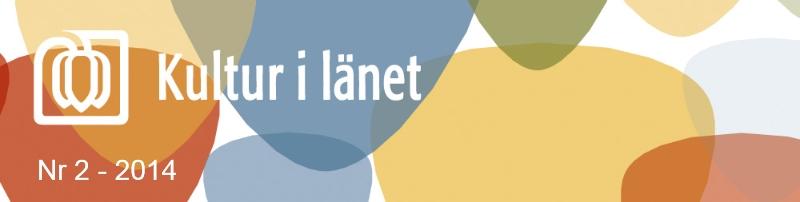 Kultur i länets nyhetsbrev nr 6 - 2013