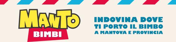 MantoBimbi | Indovina dove ti porto il bimbo, a Mantova e provincia.