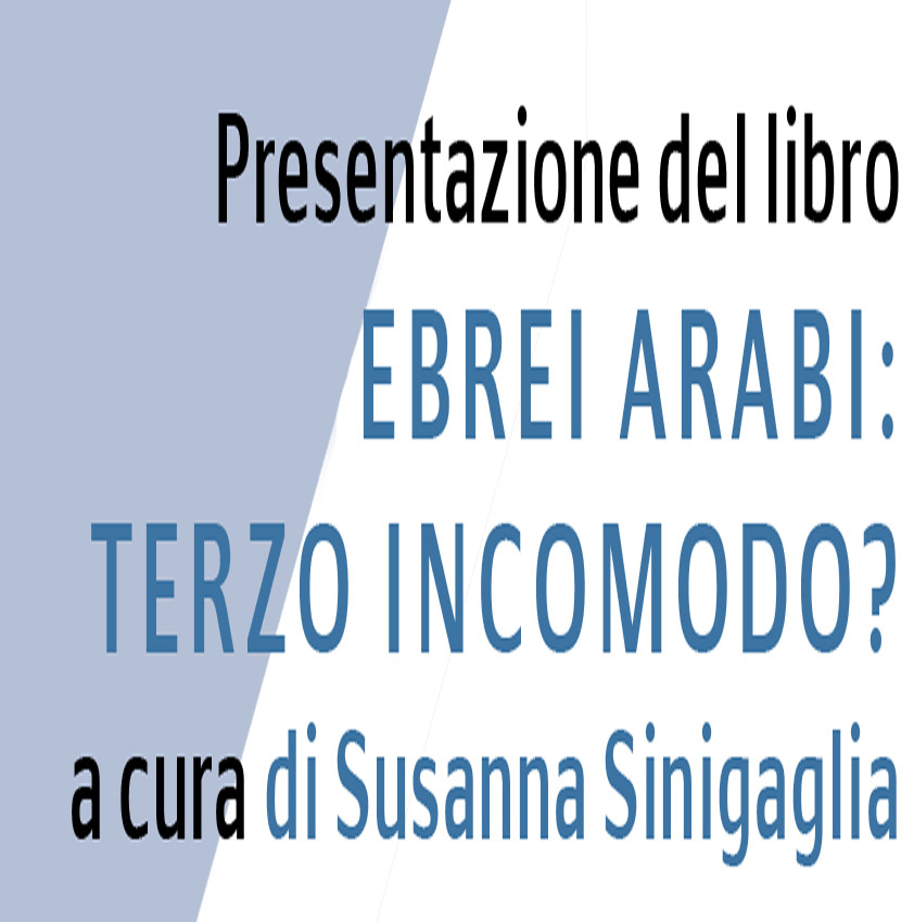 Presentazione libro ebrei arabi: terzo incomodo?