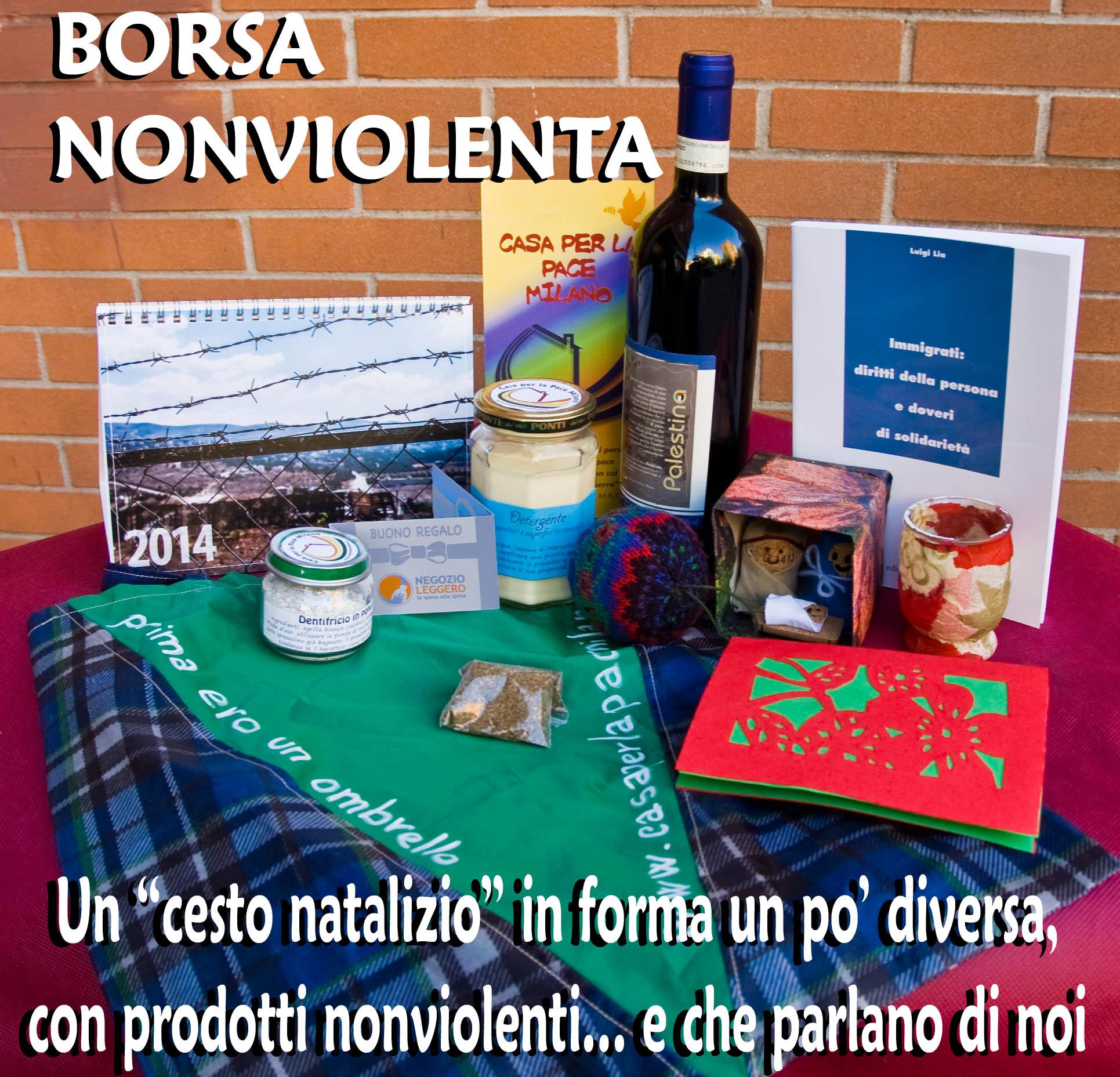 borsa nonviolenta - Un cesto natalizio in forma un po' diversa con prodotti nonviolenti.. e che parlano di noi