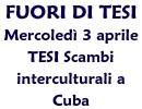 3 aprile Tesi Scambi interculturali a Cuba
