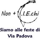 Non +CIEchi siamo alle feste di Via Padova
