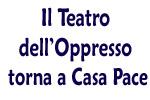 Il Teatro dell'Oppresso torna a Casa Pace