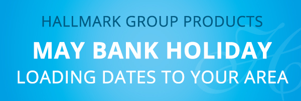 May Bank Holiday 2014 loading dates to your area