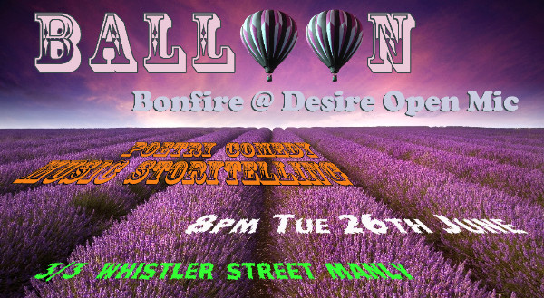 Balloon in June Bonfire @ Desire Open Mic - graphic created by Demetrius Romeo