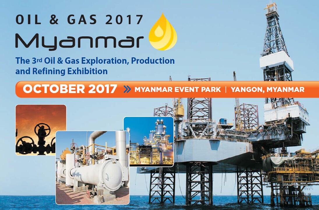Oil & Gas Myanmar 2017 缅甸石油展
