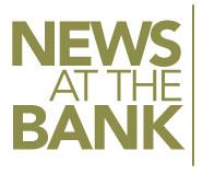 News at the Bank