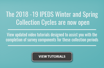 2018-19 IPEDS Winter & Spring Collection Cycles are now open