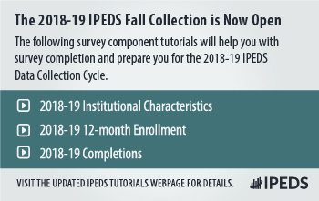 2018-19 IPEDS Fall Collection Now Open