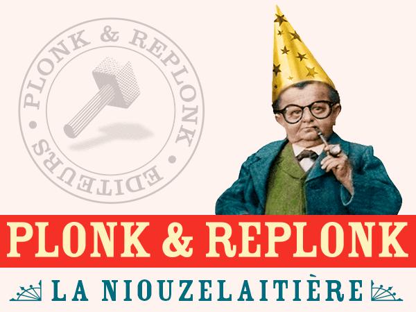 Plonk & Replonk La Niouzelaitière