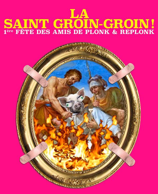 La Saint Groin-Groin de Plonk & Replonk