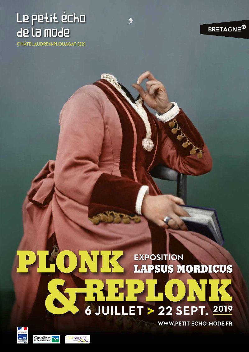 Du 6 juillet au 22 septembre:  Plonk et Replonk – lapsus Mordicus