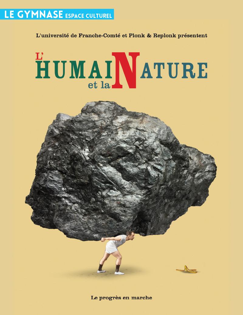 L'Humain et la Nature - Une exposition drôle et décapante!