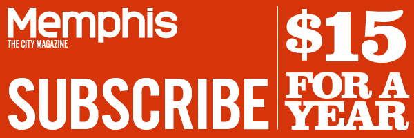 Subscribe to Memphis Magazine