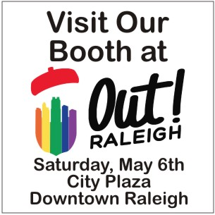 Visit Our Booth at Out! Raleigh