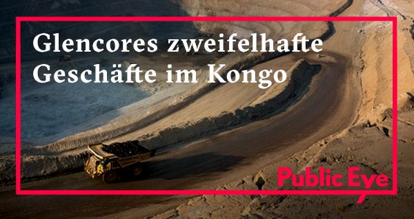 Glencores zweifelhafte Geschäfte im Kongo
