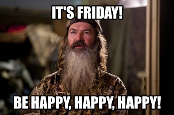 Phil. Duck Dynasty. Be Happy, happy, happy.